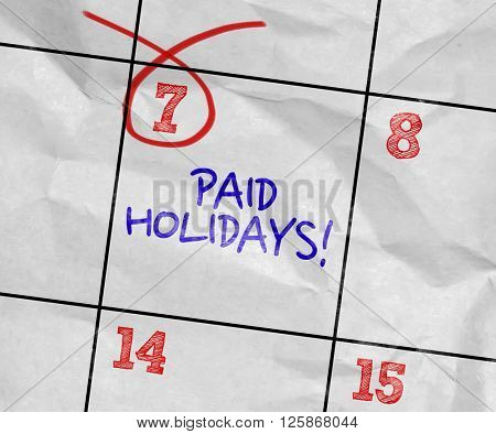 Concept image of a Calendar with the text: Paid Holidays