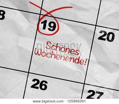 Concept image of a Calendar with the text: Have a Nice Weekend (in German)