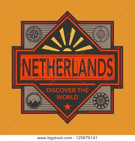 Stamp or vintage emblem with text Netherlands, Discover the World, vector illustration