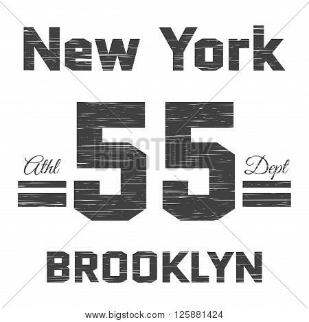 T shirt typography graphic New York Brooklyn. Street graphic style NYC. Grunge fashion stylish print sports wear. Athletic department. Retro. Template apparel card label poster. Vector illustration