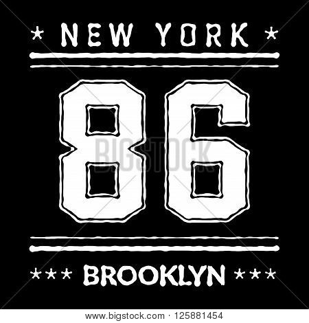 T shirt typography graphic New York Brooklyn. Street graphic style NYC. Grunge fashion stylish print for sports wear. Athletic college team. Template apparel card label poster. Vector illustration.