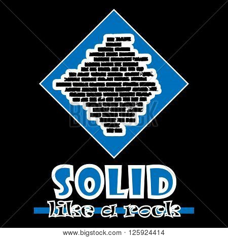 Solid like a rock. Abstract vector blue style flat logo print brick wall design. Used for print on T-shirts web logo icon decor. Vector illustration