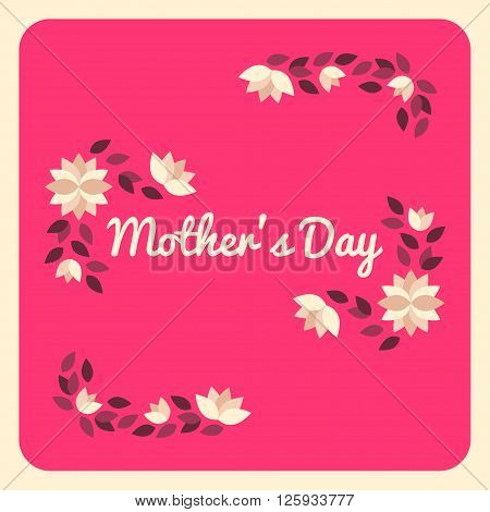 Happy Mothers Day. Hand-drawn Greeting Card With Flowers. Vector Illustration