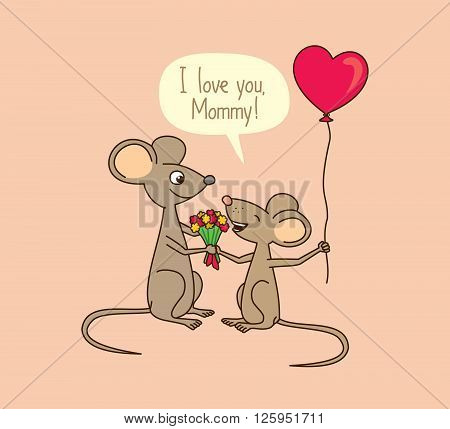 I love you, Mommy. Mother's day greeting card with cute cartoon mice.