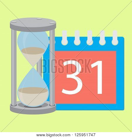 Time planning deadline hourglass and calendar. Time is money and timeline management and time calendar and calendar deadline time hourglass and time running out. Vector flat design illustration
