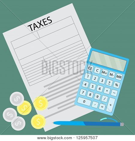 Tax form. Counting taxes. Tax finance document and calculator accounting counting paper and report refund paying. Vector flat design illustration