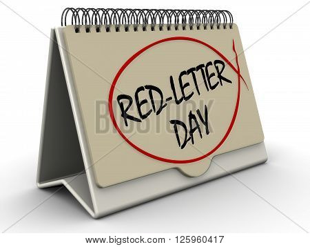 Red-letter day. Inscription on the calendar. Desktop calendar with inscription