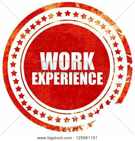 work experience, isolated red stamp on a solid white background