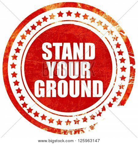 stand your ground, isolated red stamp on a solid white background
