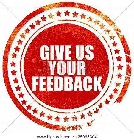 give us your feedback, isolated red stamp on a solid white background