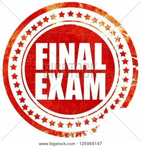 final exam, isolated red stamp on a solid white background