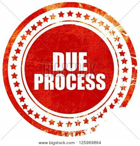 due process, isolated red stamp on a solid white background