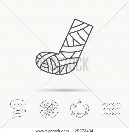 Gypsum or cast foot icon. Broken leg sign. Human recovery medicine symbol. Global connect network, ocean wave and chat dialog icons. Teamwork symbol.