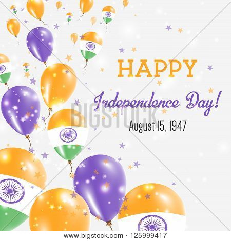 India Independence Day Greeting Card. Flying Balloons In India National Colors. Happy Independence D