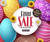 Easter Sale Vector Banner With Colorful Easter Eggs, Flowers And Sale Text In White Space. Easter Ba poster
