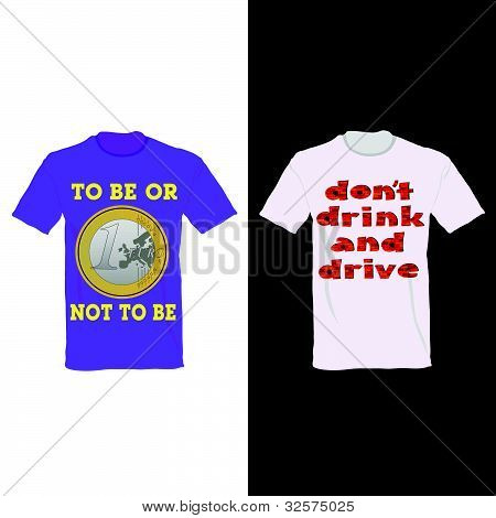 T-shirt In Two Color With One Euro And Message For Drink