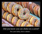 Funny Meme For Social Media Sharing. Choking Hazard And Donuts Meme. poster