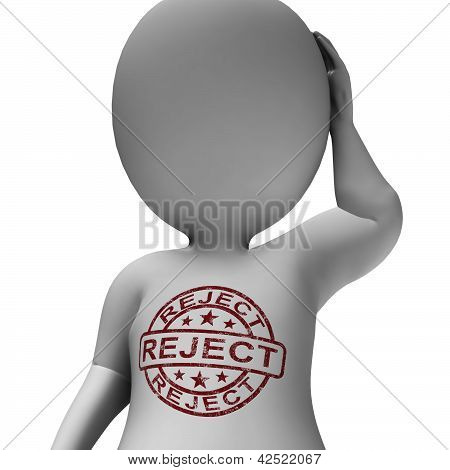 Reject Stamp On Man Shows Rejection Or Failed