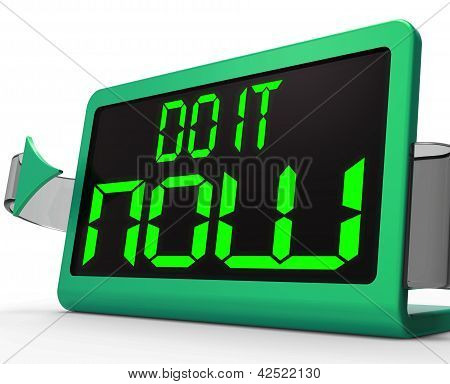 Do It  Now Clock Shows Urgency For Action