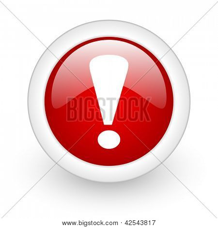 exclamation sign red circle glossy web icon on white background