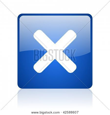cancel blue square glossy web icon on white background