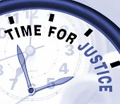 stock photo of judiciary  - Time For Justice Message Showing Law And Punishment - JPG