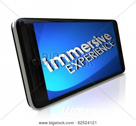 Immersive Experience Words Smart Phone Software Program