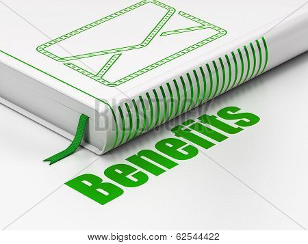 Finance concept: book Email, Benefits on white background