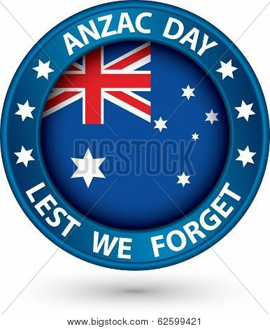 Anzac Day Lest We Forget Blue Label, Vector Illustration