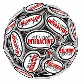 Let's Get Interactive Speech Bubbles Sphere Participate
