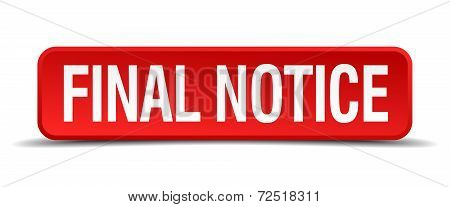 Final Notice Red 3D Square Button Isolated On White Background