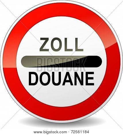Zoll Customs Sign