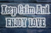 Keep Calm And Enjoy Love Concept poster