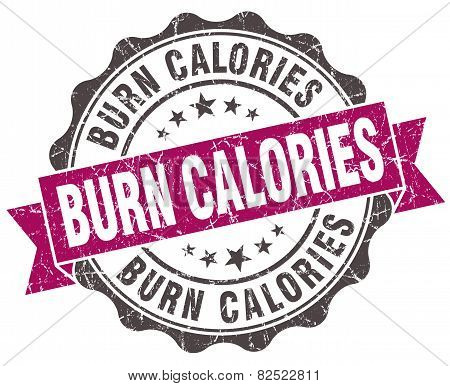 Burn Calories Grunge Violet Seal Isolated On White