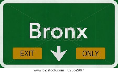 Bronx USA Interstate Exit Only Highway Sign
