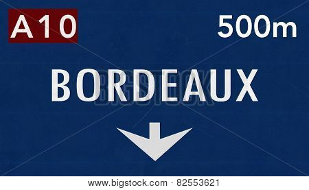 Bordeaux France Highway Road Sign