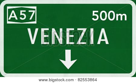 Venezia Venice Italy Highway Road Sign