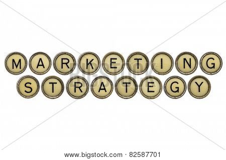 marketing strategy  text  in old round typewriter keys isolated on white