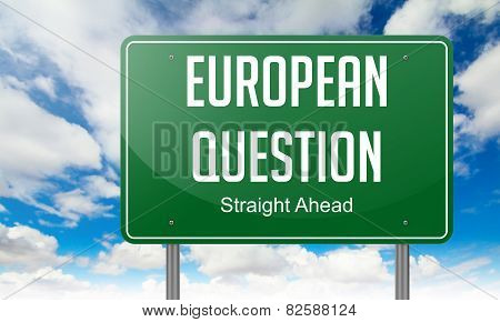 European Question on Highway Signpost.