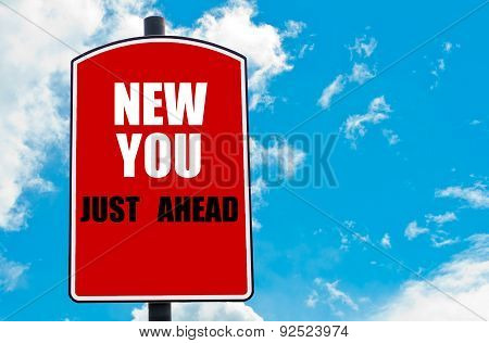 New You Just Ahead