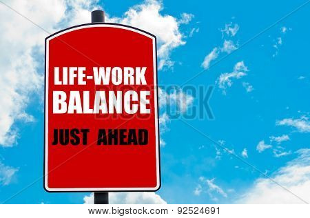 Work Life Balance Just Ahead