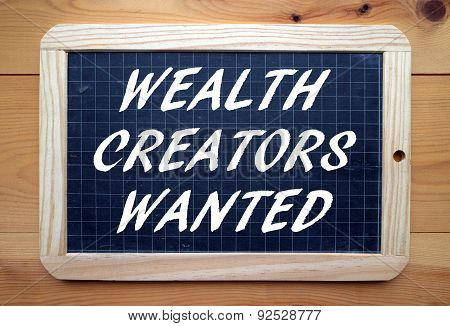 Wealth Creators Wanted