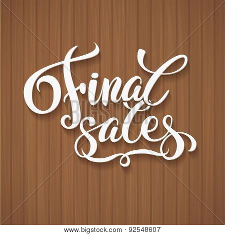 Final sales promotion calligraphical background Hand lettering Design Template. Typography Vector Ba