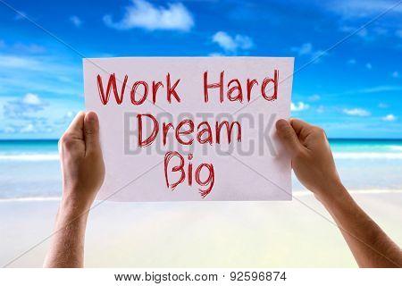 Work Hard Dream Big card with beach background
