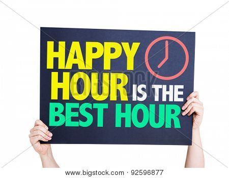 Happy Hour is the Best Hour card isolated on white