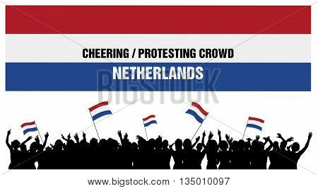 Netherlands silhouettes of cheering or protesting crowd of people with flags and banners of Netherlands.