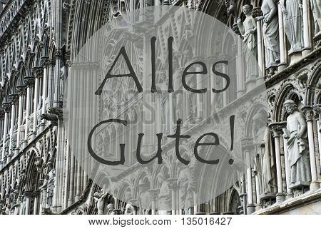 Church Of Trondheim In Norway. Macro Or Close Up Of Sculptures Or Statue. Religious Greeting Card. German Text Alles Gute Means Best Wishes