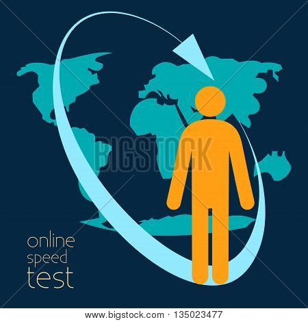 Online speed test. Vector illustration Symbol online speed test. Silhouette man on a background of the continents.