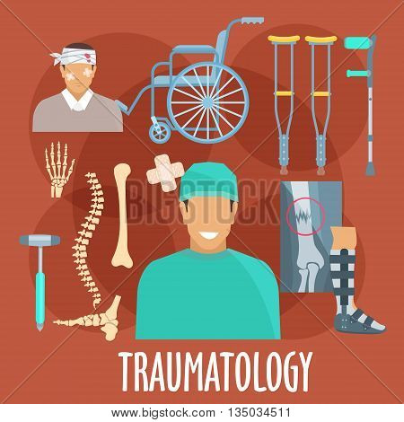 Traumatology and trauma surgery flat symbol with traumatologist, injured patient, x-ray of broken bone and medical boot for cast, bones of vertebral column, wrist and foot, medical hammer, crutches and wheel chair