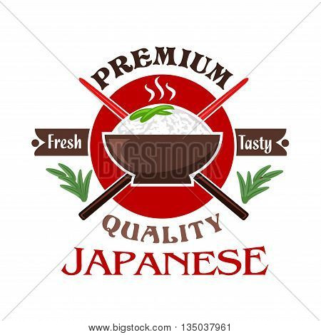 Traditional japanese cuisine symbol of sticky rice bowl with red circle and crossed chopsticks on the background, flanked by spicy herbs and caption Premium Quality. Oriental restaurant and food delivery design